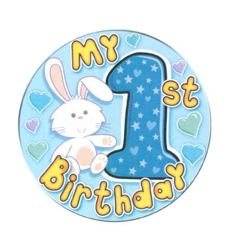"MY 1ST BIRTHDAY BUNNY RABBIT JUMBO GIANT BLUE BADGE 6/"" BOYS BIRTHDAY NOVELTY"